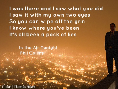 In the air tonight Phil Collins
