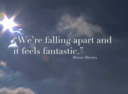 we're falling apart brene brown