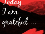 Today I am grateful …