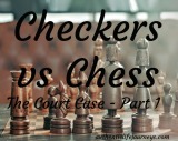 Checkers vs Chess